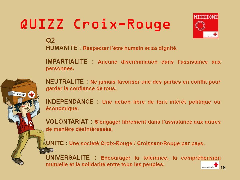 QUIZZ Croix-Rouge 17 Q3 CICR : Comité International de la Croix-Rouge.