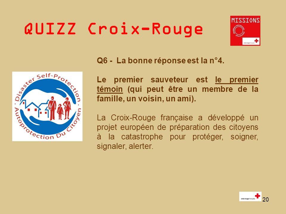 QUIZZ Croix-Rouge 21 Q7 Faux : n°1.