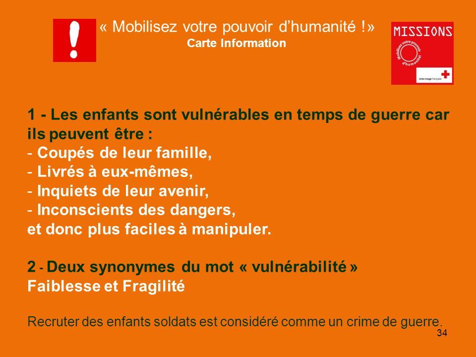 QUIZZ Croix-Rouge « Mobilisez votre pouvoir dhumanité !» Carte Action Locale Moussa, élève de votre collège, vous apprend que le village où vit son grand père au Mali na pas accès à leau potable et que les villageois souffrent donc de maladies.