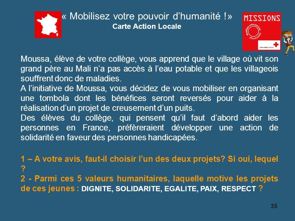 QUIZZ Croix-Rouge « Mobilisez votre pouvoir dhumanité !» Carte Action Locale Source CRF 36 1 - La réponse est non.