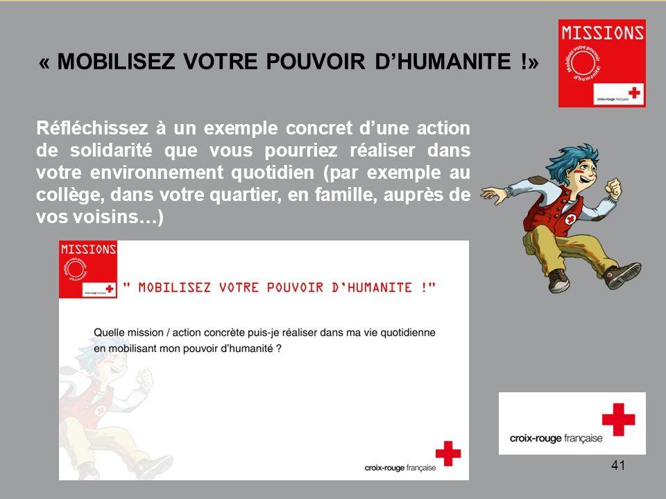 QUIZZ Croix-Rouge « Mobilisez votre pouvoir dhumanité » 1 - 42 TEMPS DECHANGE « MOBILISEZ VOTRE POUVOIR DHUMANITE !» Source CRF