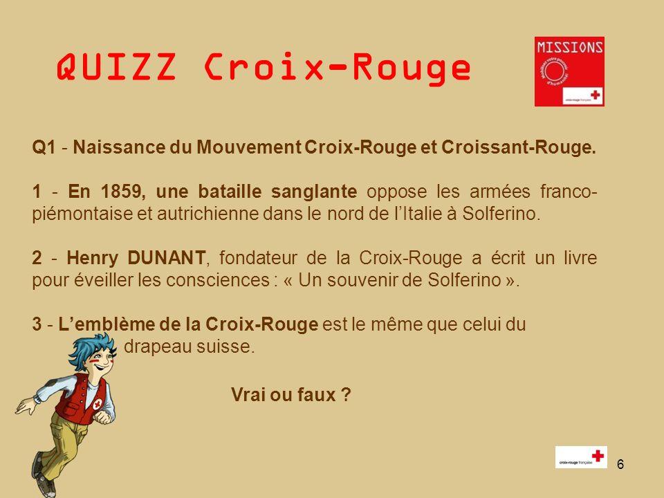 QUIZZ Croix-Rouge 7 Q2 - Parmi les mots suivants, identifiez les 7 Principes fondamentaux du Mouvement international de la Croix-Rouge et du Croissant-Rouge.