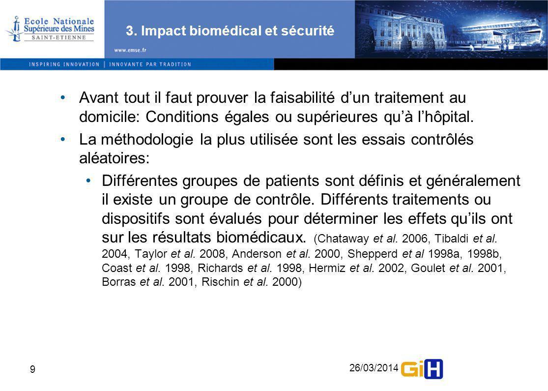 26/03/2014 10 3.Impact biomédical et sécurité Critères biomédicaux utilisés: Toxicité.