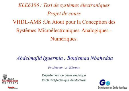 Plan 1-Introduction. 2-Standard VHDL-AMS. Modélisations: