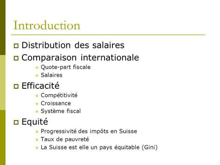 Introduction Distribution des salaires Comparaison internationale