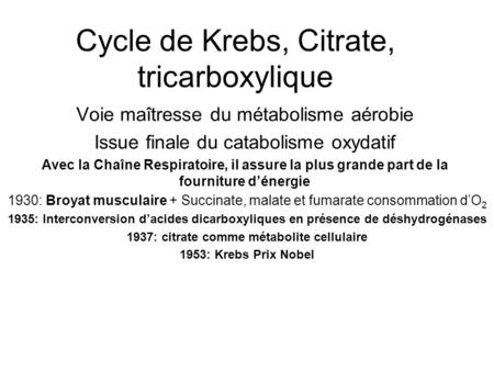 Cycle de Krebs, Citrate, tricarboxylique