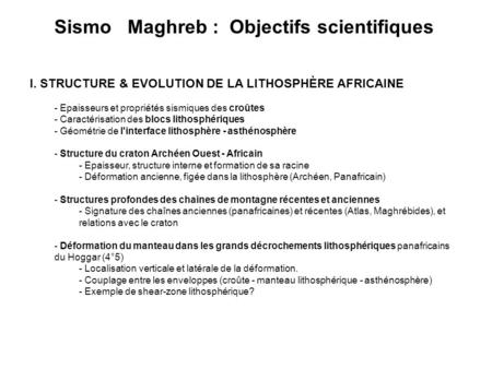 Sismo Maghreb : Objectifs scientifiques