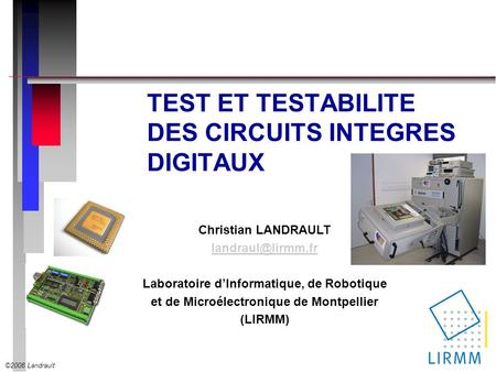 TEST ET TESTABILITE DES CIRCUITS INTEGRES DIGITAUX