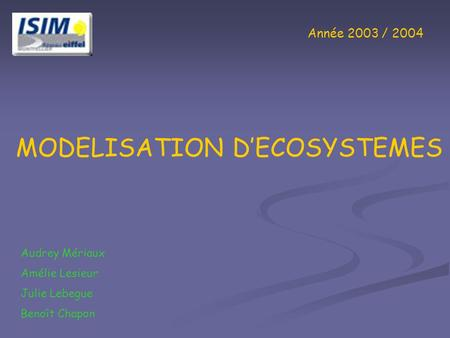MODELISATION D'ECOSYSTEMES