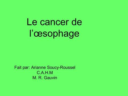 Le cancer de l'œsophage