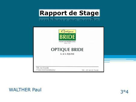 Rapport de Stage WALTHER Paul 3°4.