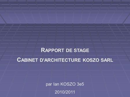 Rapport de stage en entreprise ppt t l charger - Rapport de stage 3eme cabinet medical ...
