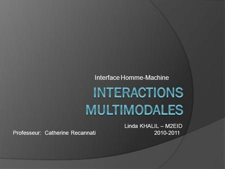 Interactions multimodales