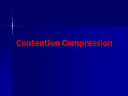 Contention Compression