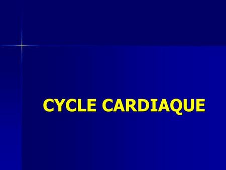 CYCLE CARDIAQUE.