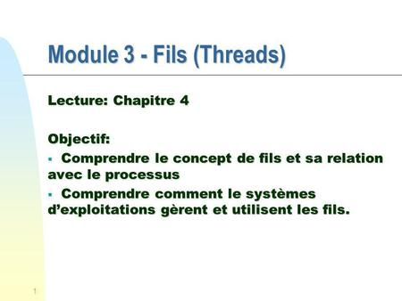 Module 3 - Fils (Threads)