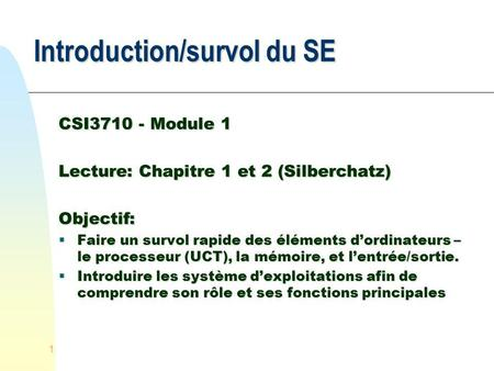 Introduction/survol du SE