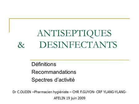 ANTISEPTIQUES & DESINFECTANTS