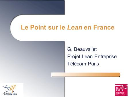 Le Point sur le Lean en France