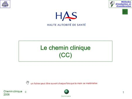 Le chemin clinique (CC)