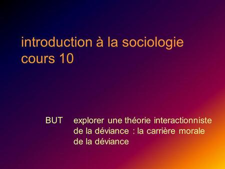 introduction à la sociologie cours 10