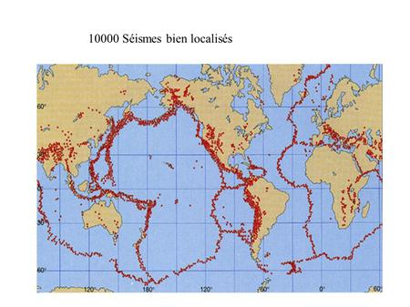 10000 Séismes bien localisés. Triangulation With three or more stations, you can locate the earthquake using triangulation.