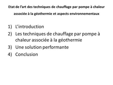 Une solution performante Conclusion