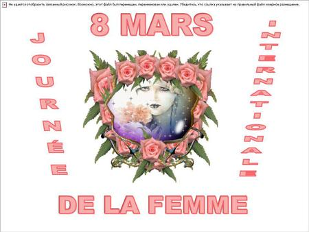 8 MARS INTERNATIONALE JOURNÉE DE LA FEMME.