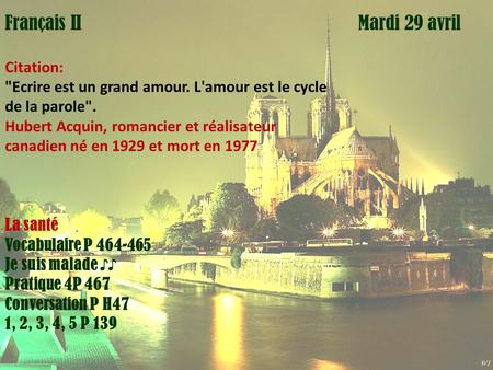 Mardi 1 avril Français II Mardi 29 avril Citation: