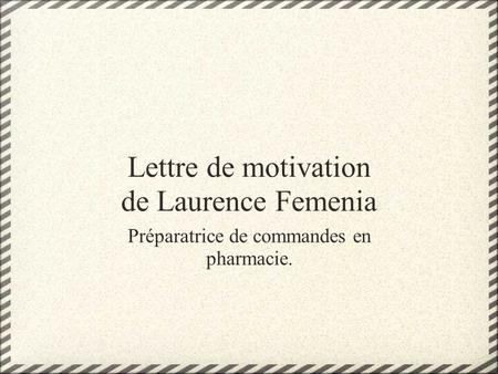 Lettre de motivation de Laurence Femenia