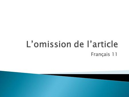 L'omission de l'article