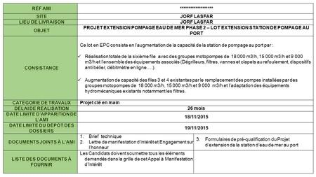 JORF LASFAR PROJET EXTENSION POMPAGE EAU DE MER PHASE 2 – LOT EXTENSION STATION DE POMPAGE AU PORT Ce lot en EPC consiste.