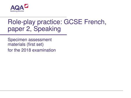 Role-play practice: GCSE French, paper 2, Speaking