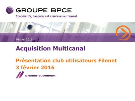 Acquisition Multicanal