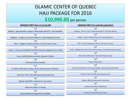 ISLAMIC CENTER OF QUEBEC HAJJ PACKAGE FOR 2016 $10, per person