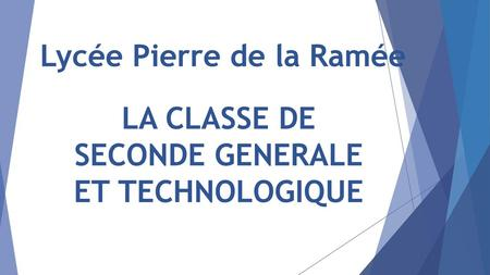 LA CLASSE DE SECONDE GENERALE ET TECHNOLOGIQUE