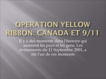 Operation Yellow Ribbon: Canada et 9/11