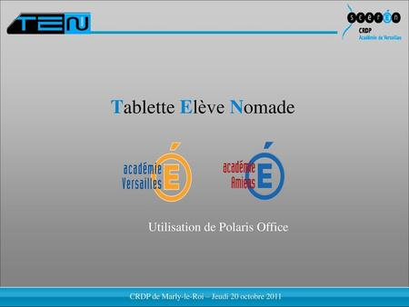 Tablette Elève Nomade Utilisation de Polaris Office