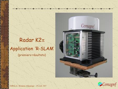 Radar K2p Application 'R-SLAM' (premiers résultats)