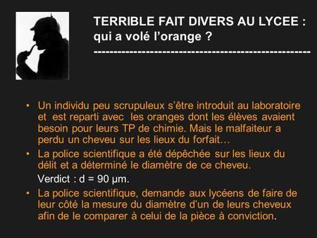 TERRIBLE FAIT DIVERS AU LYCEE : qui a volé l'orange ?