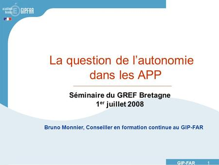La question de l'autonomie dans les APP