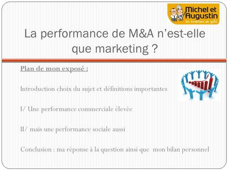 La performance de M&A n'est-elle que marketing ?