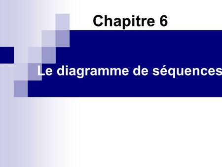 Le diagramme de séquences