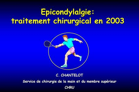 Epicondylalgie: traitement chirurgical en 2003
