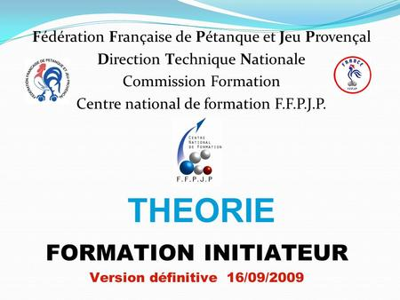 THEORIE FORMATION INITIATEUR