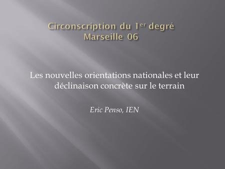Circonscription du 1er degré Marseille 06