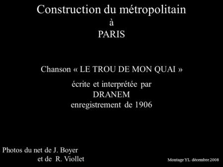 Construction du métropolitain