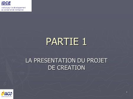 LA PRESENTATION DU PROJET DE CREATION