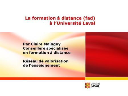 La formation à distance (fad) à l'Université Laval