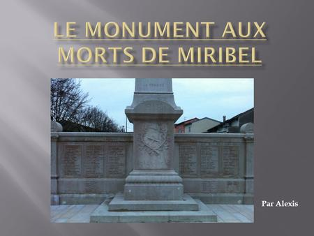 Le Monument aux morts de Miribel